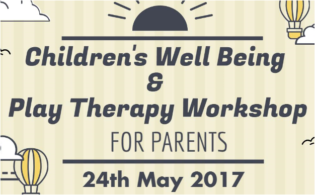Children's Well Being & Play Therapy Workshop
